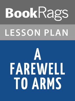 A Farewell to Arms Lesson Plans