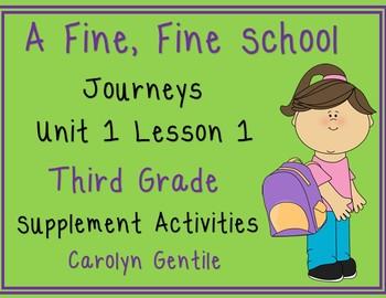 A Fine, Fine School Journeys Unit 1 Lesson 1 Third Grade S