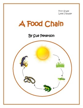A Food Chain: First Grade - Level I Reader