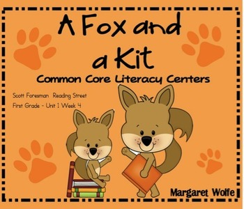 A Fox and a Kit Reading Street Unit 1 Week 4 Common Core L