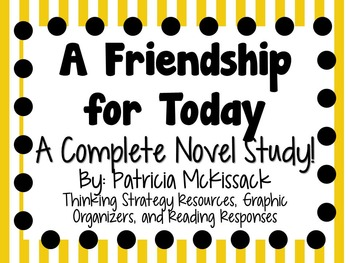 A Friendship for Today by Patricia McKissack- A Complete N