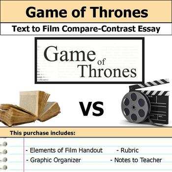 A Game of Thrones - Text to Film - Compare and Contrast Es