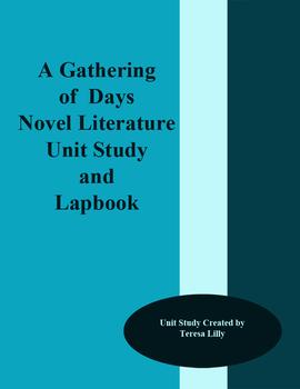 A Gathering of Days Novel Literature Unit Study and Lapbook