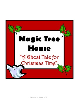 A Ghost Tale for Christmas Time Magic Tree House #44 Compr