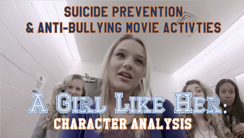 A Girl Like Her: Anti Bullying Movie Guide Character Analy