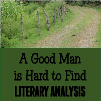 """A Good Man is Hard to Find"" Literary Analysis DIFFERENTIA"