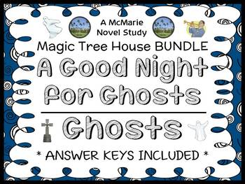A Good Night for Ghosts | Ghosts : Magic Tree House Bundle