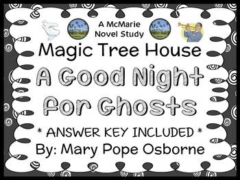 A Good Night for Ghosts : Magic Tree House #42 Novel Study