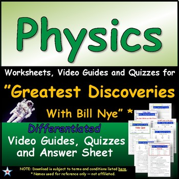 """A Greatest Discoveries  Bill Nye  """"Physics"""" - Worksheet, A"""