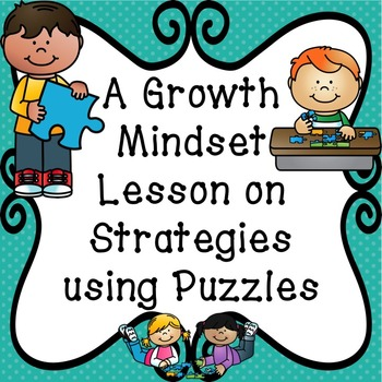 A Growth Mindset Lesson on Strategies using Puzzles
