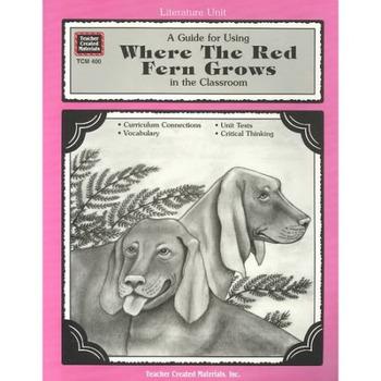 A Guide for Using Where the Red Fern Grows HARD COPY