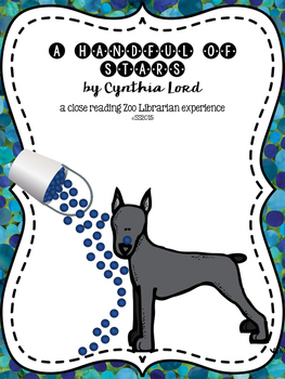 A Handful of Stars by Cynthia Lord CCSS aligned close read