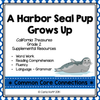 A Harbor Seal Pup Grows Up - Common Core Connections - Tre
