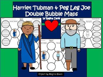 A+ Harriet Tubman & Peg Leg Joe:  Double Bubble Maps