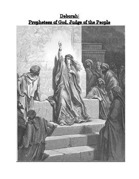 A Historical Overview of Deborah, Prophetess of God