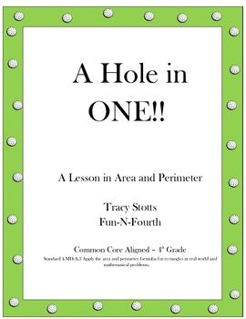 A Hole In One - A Lesson in Area and Perimeter