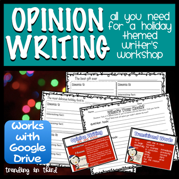 A Holiday Opinion Writing Unit  {Supports the Common Core}