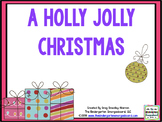 A Holly Jolly Christmas:  A Common Core Math, Literacy And