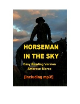 A Horseman in the Sky easy-reading version with mp3!