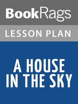 A House in the Sky Lesson Plans