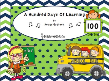 100 Days of School Song/A Hundred Days Of Learning/Kinderg