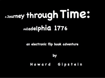 A Journey through Time: Philadelphia 1776