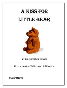 A Kiss for Little Bear {Comprehension and Written Response