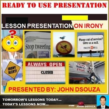 A LESSON PRESENTATION ON IRONY