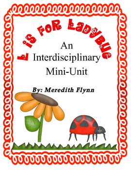 A Ladybug Lifecycle Mini-Unit
