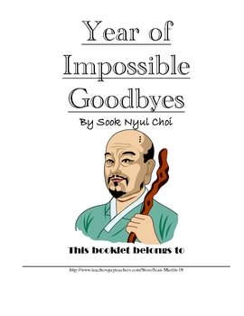 A Literature Guide for Year of Impossible Goodbyes, by Soo