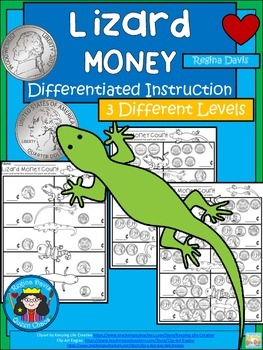 A+ Lizard Money: Differentiated  Practice