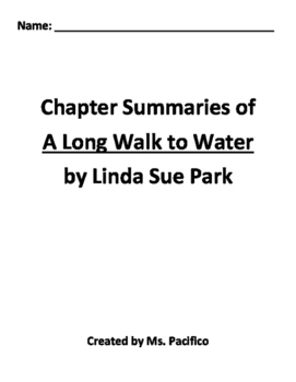 A Long Walk to Water  Chapter Summaries with Comprehension