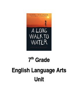 A Long Walk to Water ELA Unit