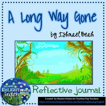 A Long Way Gone by Ishmael Beah 13 Journals
