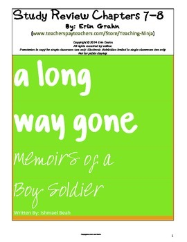 A Long Way Gone study review packet for chapter 7 and 8