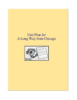A Long Way from Chicago Novel Unit