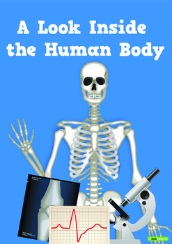 A Look Inside the Human Body – Teaching Resource Pack