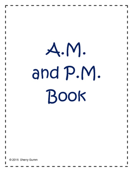 A.M. and P.M. Book