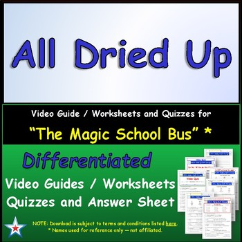 "A Magic School Bus ** ""All Dried Up"" Worksheet, Answer She"