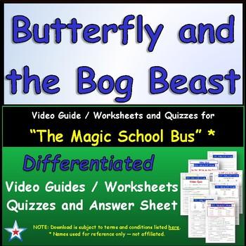 """A Magic School Bus ** """"Butterfly & Bog Beast"""" Worksheet, A"""