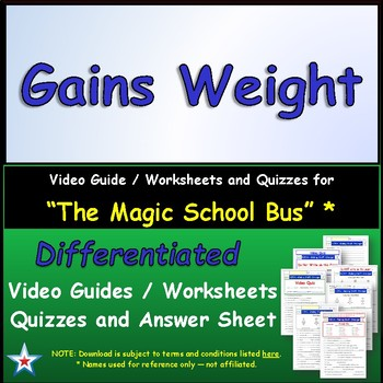 """A Magic School Bus ** """"Gains Weight"""" Worksheet, Answer She"""