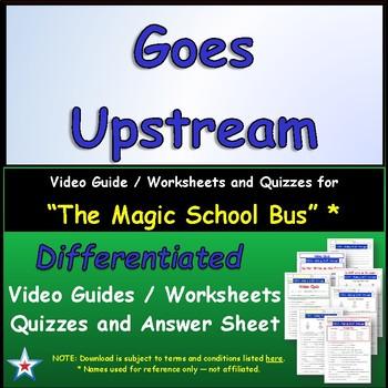 "A Magic School Bus ** ""Goes Upstream"" Worksheet, Answer Sh"