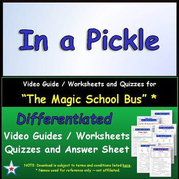 "A Magic School Bus ** ""In a Pickle"" Worksheet, Answer Shee"