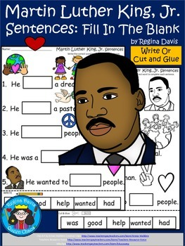 A+ Martin Luther King, Jr. Sentences: Fill In The Blank