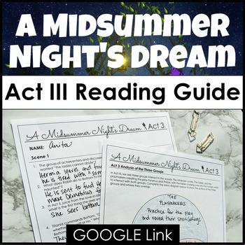 A Midsummer Night's Dream Act III Reading Guide for High E