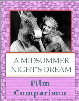 A Midsummer Night's Dream: Film Comparison Notes & Essay Prompt