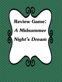 A Midsummer Night's Dream Review Game