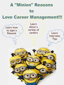 """A """"Minion"""" Reasons to Love Career Management Poster"""