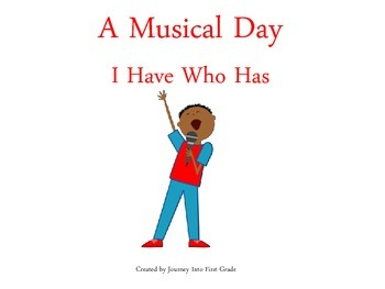 A Musical Day I Have Who Has (Journeys Common Core Reading