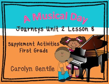 A Musical Day Journeys Unit 2 Lesson 8  First Grade Supple